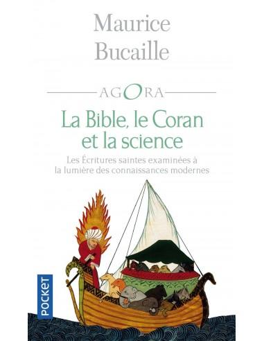 La Bible, le Coran et la science - Maurice BUCAILLE
