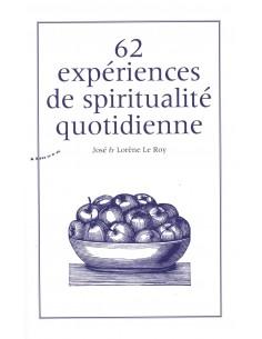 62 expériences de spiritualité quotidienne (1CD audio MP3) - José Le Roy & Lorène Le Roy