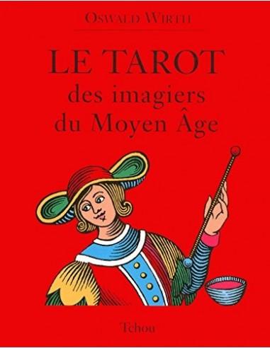 Le tarot des imagiers du moyen-âge - Oswald Wirth