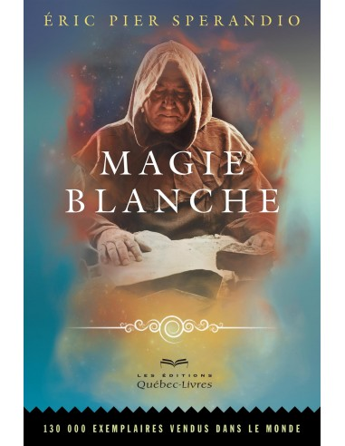 Magie blanche - Eric Pier Sperandio