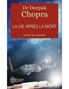 La vie après la mort - Deepak Chopra