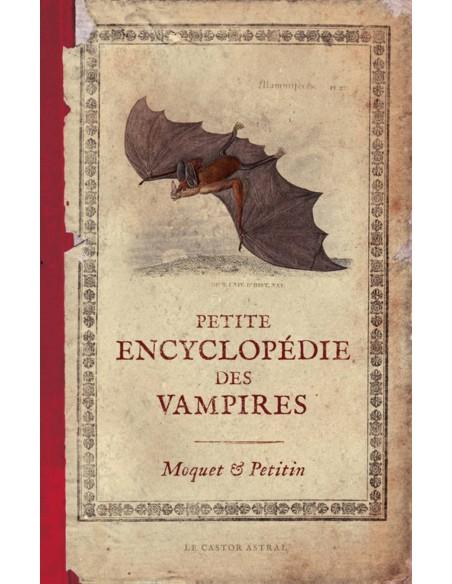 Petite encyclopédie des vampires - Pierre Moquet & Jacques Petitin