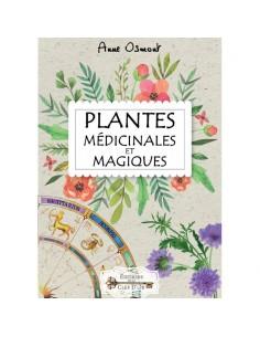 Plantes Médicinales et Magiques - Anne Osmont