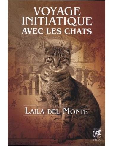 Voyage initiatique avec les chats - Laila Del Monte & Jamie Hanley (Illustrations)