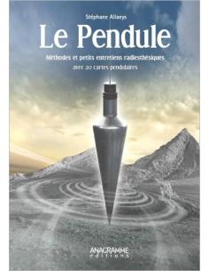 Le Pendule - Méthodes et petits entretiens radiesthésiques - Stéphane Allaeys