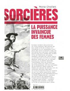 Sorcières, la puissance invaincue des femmes - Mona CHOLLET