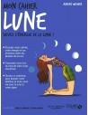 Mon cahier Lune - Aurore WIDMER