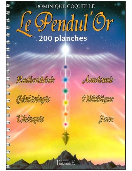 Le Pendul'Or - 200 planches - Dominique Coquelle