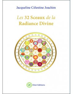 Les 32 sceaux de la Radiance Divine - Coffret - Jacqueline Célestine Joachim