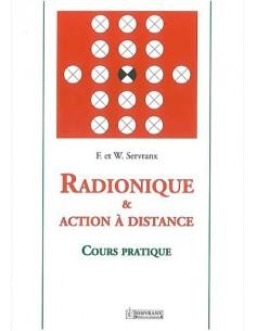 Radionique et action à distance - F. & W. Servranx