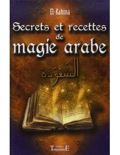 Secrets et recettes de magie arabe - El-Kahina