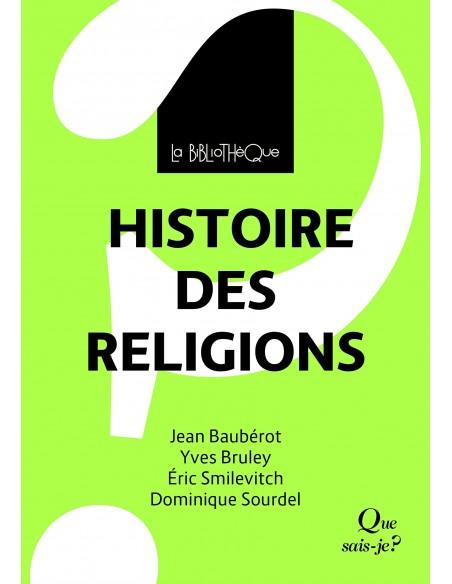 Histoire des religions - Jean Baubérot, Yves Bruley, Eric Smilevitch & Dominique Sourdel