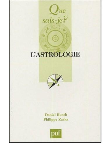L'astrologie - Daniel Kunth & Philippe Zarka