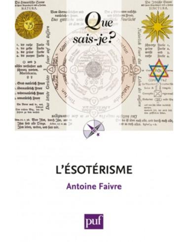 L'ésotérisme - Antoine Faivre