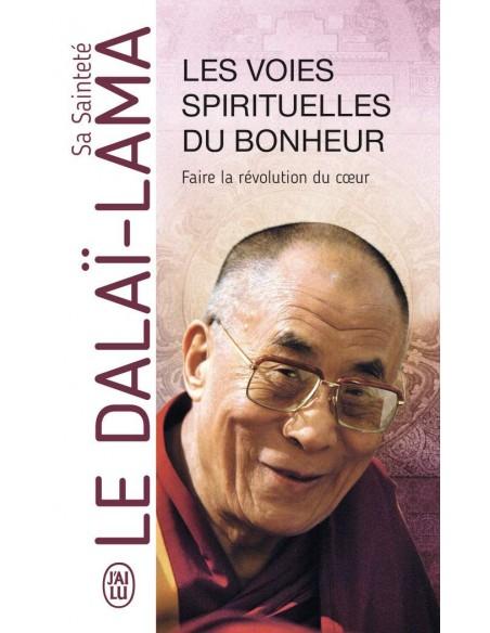 Les voies spirituelles du bonheur - Dalaï-Lama