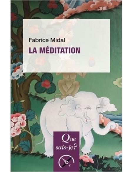 La méditation - Fabrice Midal