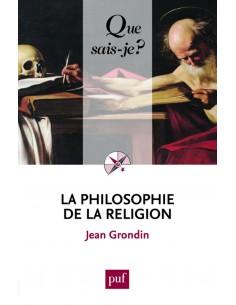 La philosophie de la religion - Jean Grondin