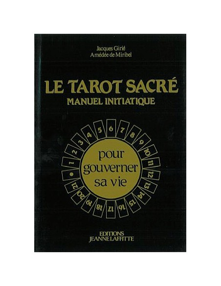 Tarot sacré - Manuel d'initiation - Girié & De Miribel
