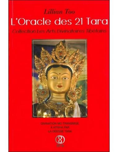 L'Oracle des 21 Tara - Lillian Too &...