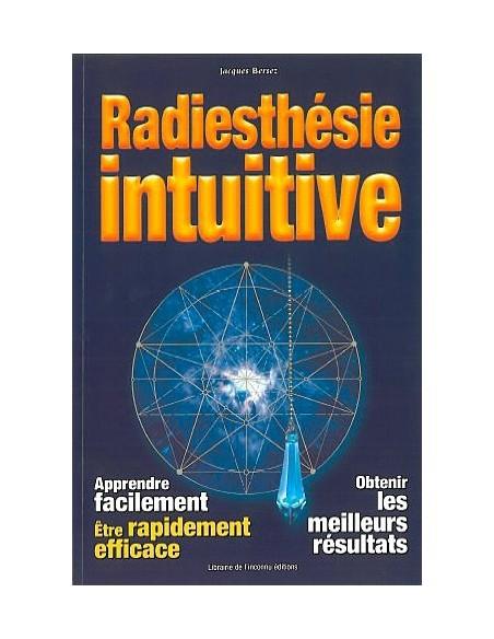 Radiesthésie intuitive - Jacques Bersez