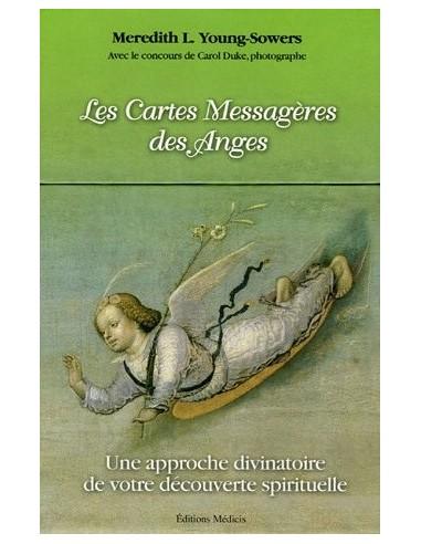 Les Cartes Messagères des Anges : Une approche divinatoire de votre découverte spirituelle - Meredith-L Young-Sowers