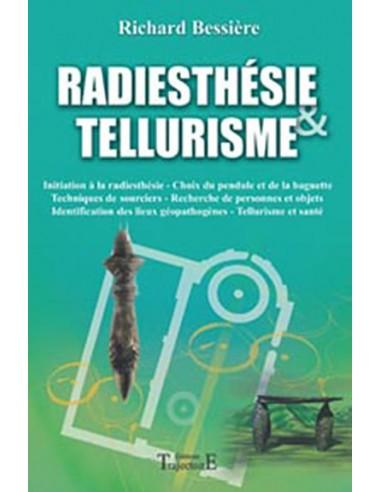 Radiesthésie & tellurisme - Richard Bessière
