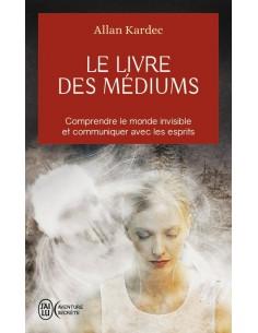 Le livre des médiums - Allan Kardec
