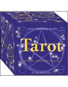 Tarot - Comment interpréter les cartes - Juliet Sharman-Burke