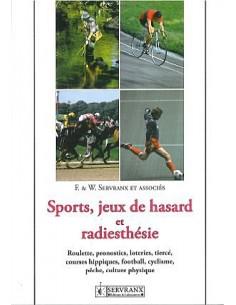 Sports, jeux de hasard et radiesthésie - F. & W. Servranx