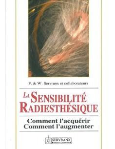 Sensibilité radiesthésique - F. & W. Servranx