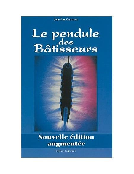 Pendule des bâtisseurs - Jean-Luc Caradeau