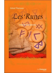 Les Runes - Oracle divinatoire - Edred Thorsson