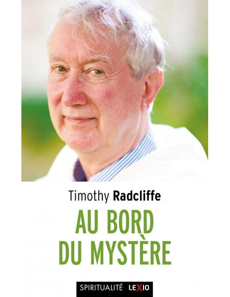 Au bord du mystère - Timothy Radcliffe