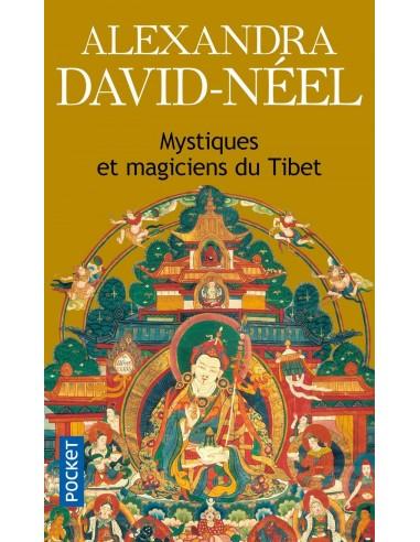 Mystiques et magiciens du Tibet- Alexandra David-Néel