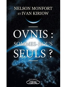 Ovnis : sommes-nous seuls ? - Nelson Monfort & Ivan Kiriow