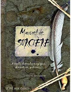 Manuel de sorcière - Selene SILVERWIND