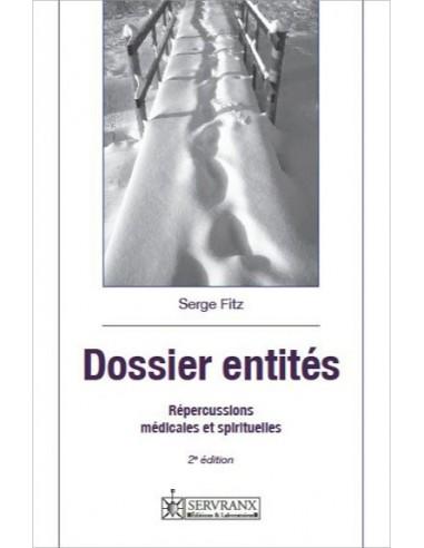 Dossier entités - Répercussions médicales et spirituelles -  Serge Fitz