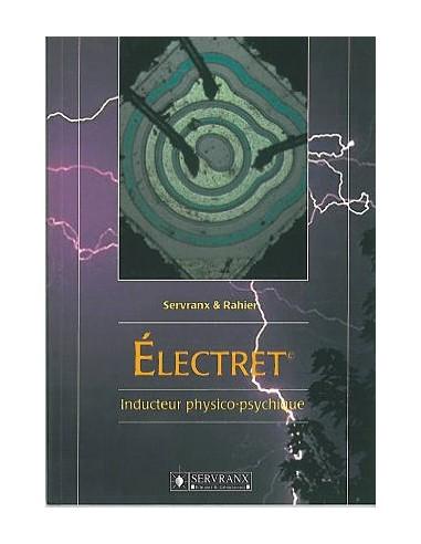 Electret, inducteur physico-psychique - Servranx & Rahier