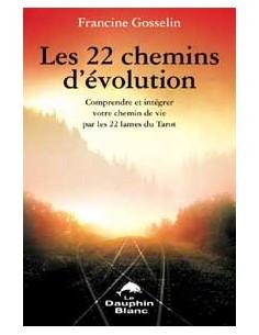 22 chemins d'évolution par les 22 lames -  Francine Gosselin