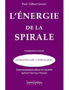 Énergie de la spirale - Gilbert Jausas