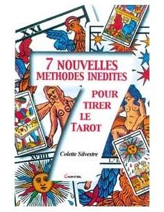 7 nouvelles méthodes inédites pour le tarot - Colette Silvestre