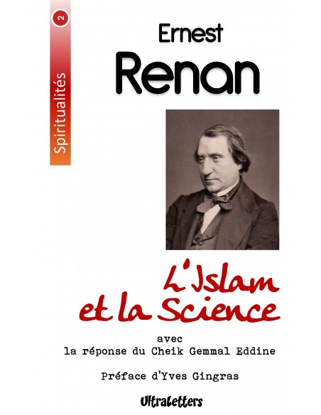 L'Islam et la Science - Ernest RENAN, Djemâlad-Dîn Al-Afghâni & Yves GRINGAS