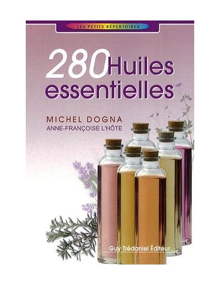 280 Huiles essentielles - Michel Dogna