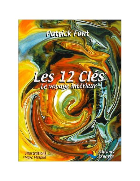 Coffret Les 12 clés - Le voyage intérieur - Patrick Font
