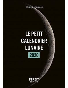 Le petit calendrier lunaire 2020 - Philippe CHAVANNE