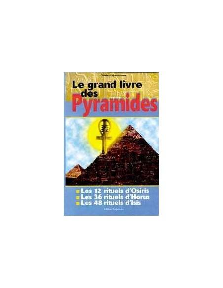 Grand livre des pyramides - Charles Lebonhaume