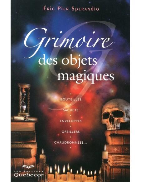 Grimoire des objets magiques - Eric Pier Sperandio