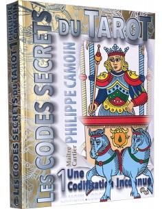 Les Codes secrets du Tarot T1 - Une Codification Inconnue - Philippe Camoin