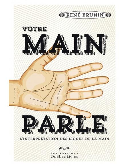 Votre main parle - René Brunin