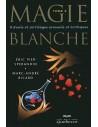 Magie Blanche tome 3 - 3e édition - Eric pier Sperandio & Marc-André Ricard